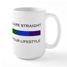 Don't Flaunt Your Lifestyle Mug