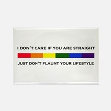 Don't Flaunt Your Lifestyle Rectangle Magnet