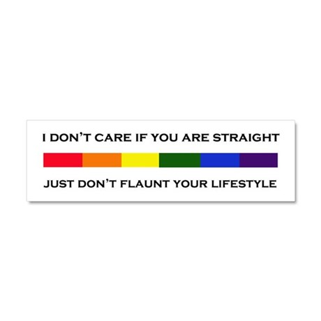Don't Flaunt Your Lifestyle Car Magnet 10 x 3