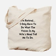 Retired Wife Voices Black Tote Bag