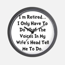 Retired Wife Voices Black Wall Clock