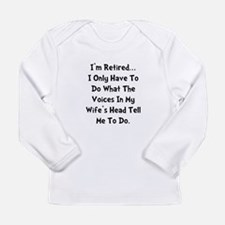 Retired Wife Voices Black Long Sleeve Infant T-Shi