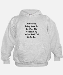 Retired Wife Voices Black Hoodie