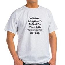 Retired Wife Voices Black T-Shirt