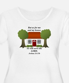 As For Me And My House T-Shirt