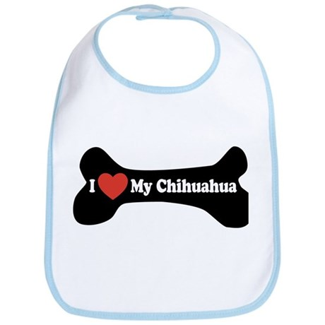 I Love My Chihuahua - Dog Bone Bib