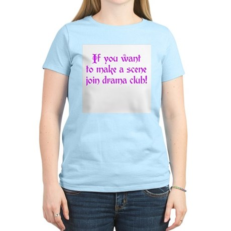 Drama Club - If you want to make a scene Women's L