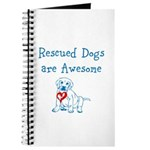 Rescued Dogs are Awesome Journal