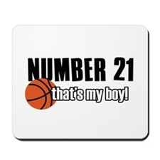 Basketball Parent Of Number 21 Mousepad