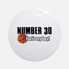 Basketball Parent Of Number 30 Ornament (Round)