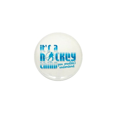 Its A Hockey Thing Mini Button (100 pack)