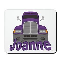 Trucker Joanne Mousepad