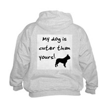 Cuter than yours (Frenchie) Sweatshirt