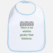 THERE IS NO KINDNESS... (GREEN) Bib
