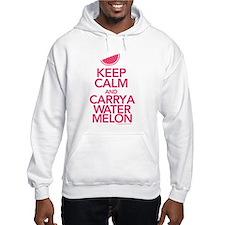 Keep Calm Carry a Watermelon Hooded Sweatshirt