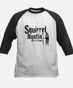 Squirrel Huntin aint a Crime! Kids Baseball Jersey