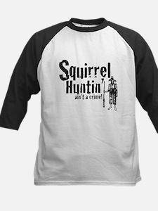 Squirrel Huntin aint a Crime! Tee