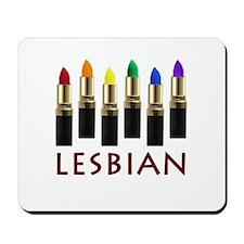 Lipstick Lesbian Mousepad