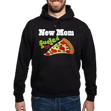 New Mom Pizza Hoodie