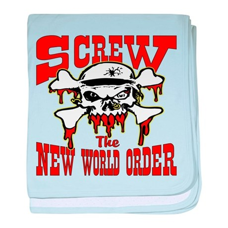 Screw The New World Order baby blanket