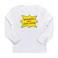 Fortified With Star Stuff Long Sleeve Infant T-Shi