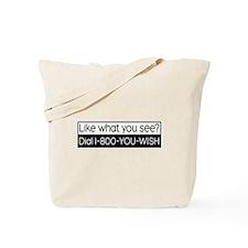 1-800-YOU-WISH Tote Bag