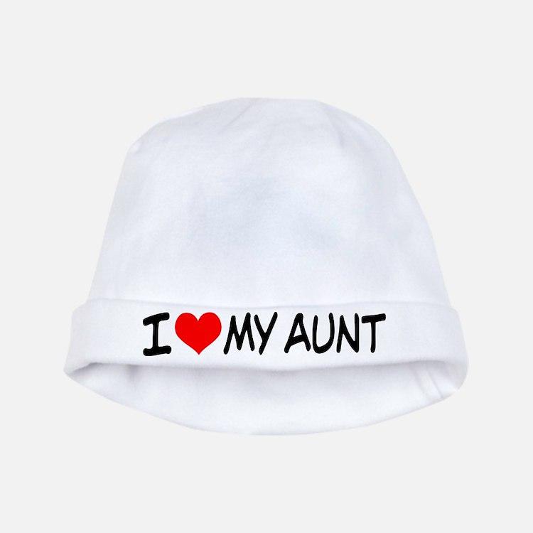 I Love My Aunt Baby Hat