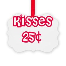 kisses25cents.png Ornament