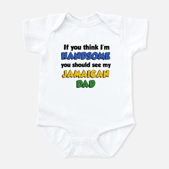 Think Im Handsome Jamaican Dad Infant Bodysuit