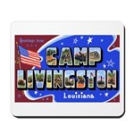 Camp Livingston Louisiana Mousepad