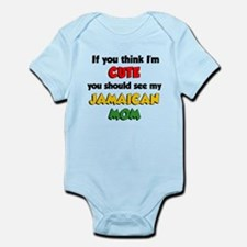 Think Im Cute Jamaican Mom Infant Bodysuit