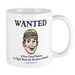 Wanted: A Few Good Brains Mug