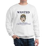 Wanted: A Few Good Brains Sweatshirt