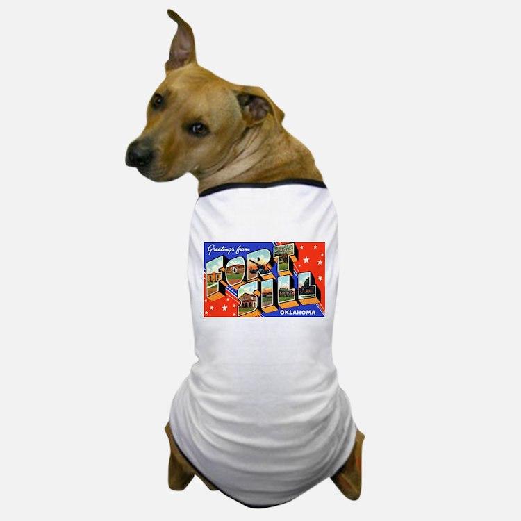 Fort Sill Oklahoma Dog T-Shirt