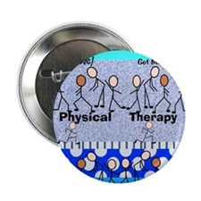 """Physical Therapy 2.25"""" Button"""
