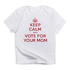 K C Vote Your Mom Infant T-Shirt