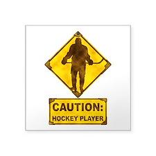"Hockey Player Caution Sign Square Sticker 3"" x 3"""