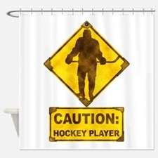 Hockey Player Caution Sign Shower Curtain