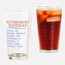 Retirement Schedule Drinking Glass