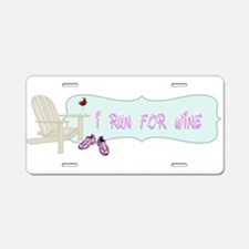 I Run For Wine Aluminum License Plate