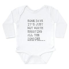 Some Days Long Sleeve Infant Bodysuit