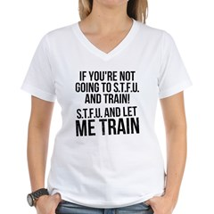 STFU and let me train Shirt