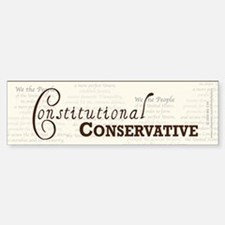 Constitutional Conservative Bumper Bumper Sticker