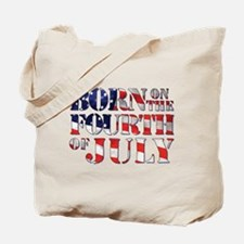 Cute Born on the 4th of july Tote Bag