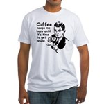 Coffee Keeps Me Busy Fitted T-Shirt