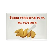 Good Fortune is in my future Rectangle Magnet