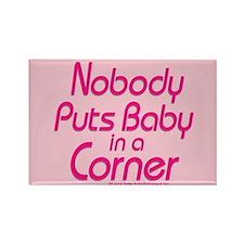 Nobody Puts Baby in a Corner Magnet