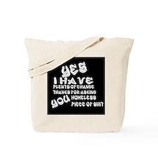 Stop asking me! Tote Bag