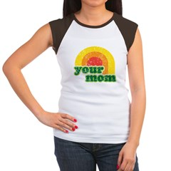 Your Mom Women's Cap Sleeve T-Shirt