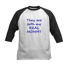 Both My Real Mommy Tee